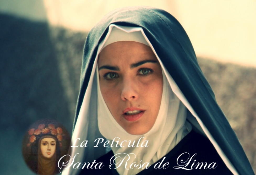"""Ya puedes ver en linea la película """"Santa Rosa de Lima"""""""
